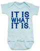 it is what it is, funny baby bodysuit, bad attitude baby, deal with it baby, rude baby bodysuit, badass baby, blue