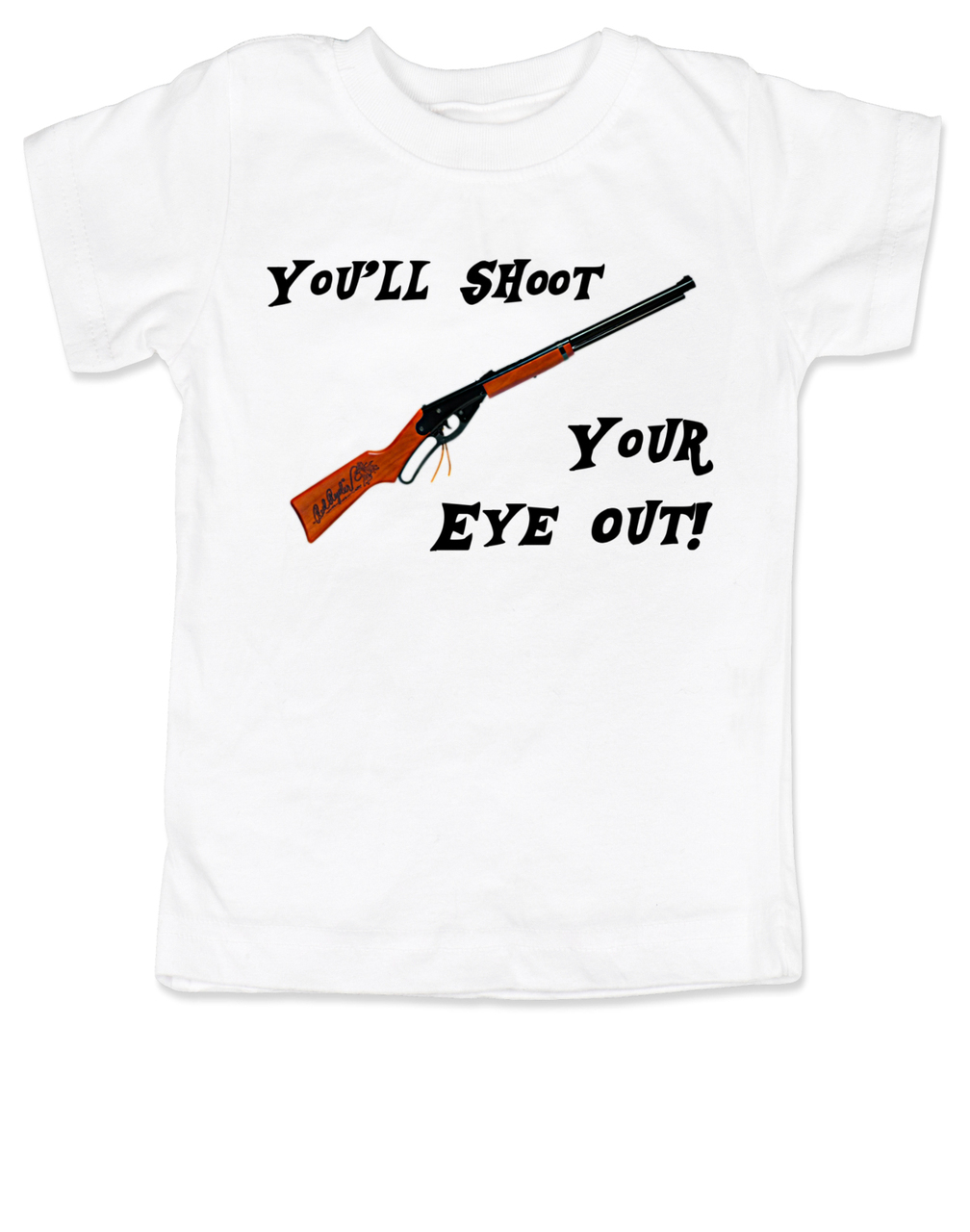 Christmas Story Shirts.You Ll Shoot Your Eye Out Toddler Shirt