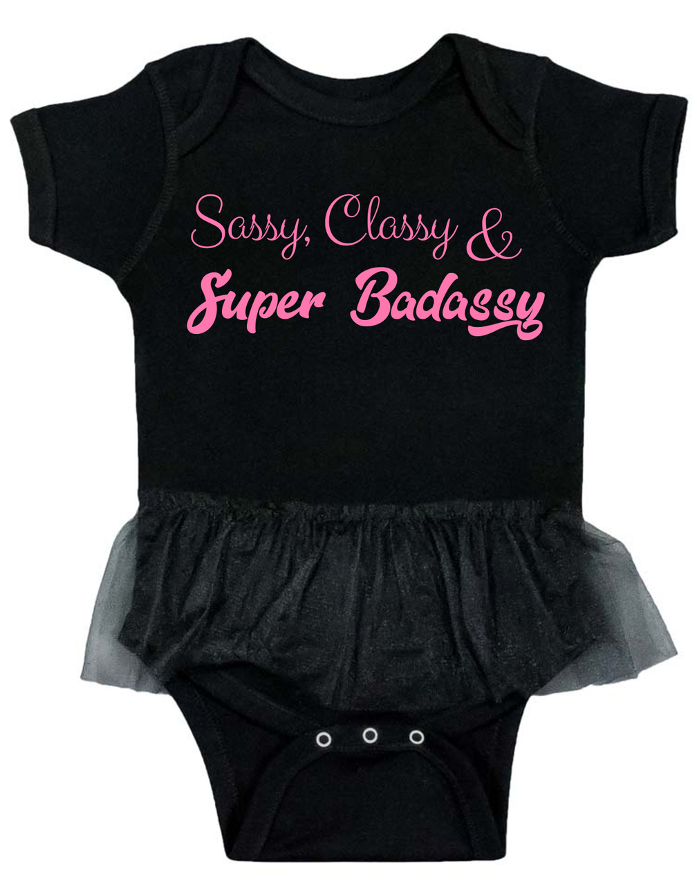 0cce2e6f Sassy baby tutu bodysuit, sassy classy and badassy, super badassy baby,  badass baby