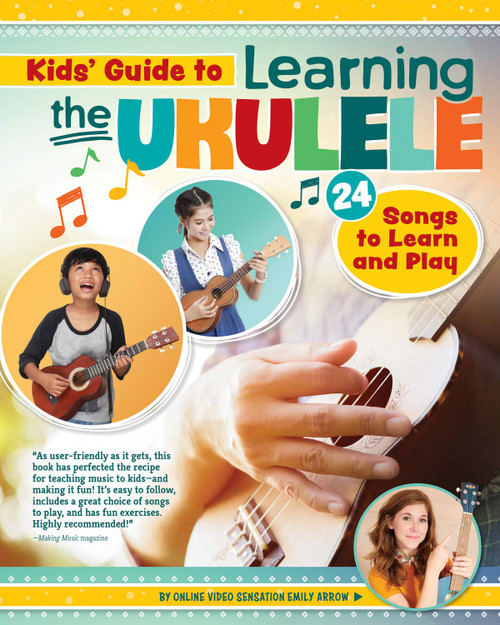 Kids' Guide to Learning the Ukelele
