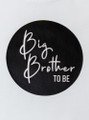 Statement Big Brother / Sister to be Personalised Onesie/T-shirt