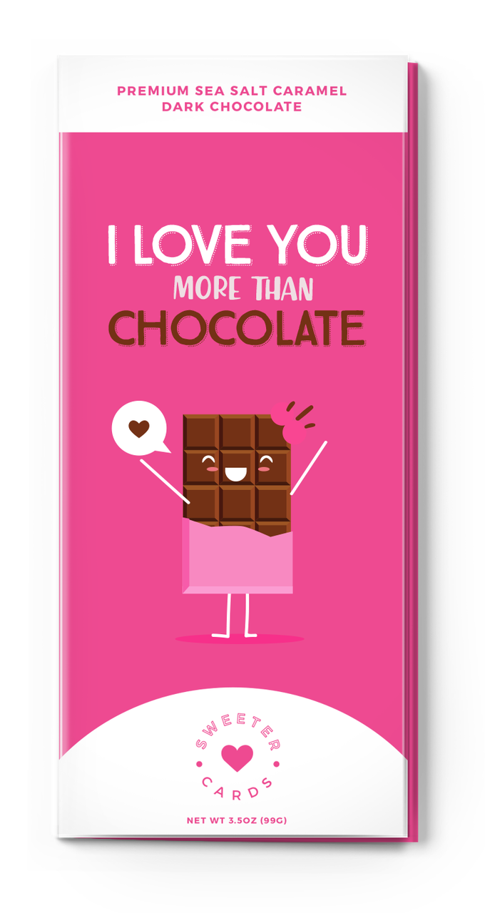 I Love You More Than Chocolate Card and Chocolate Bar