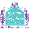 """""""Beyond The Baby"""" Store Alaska we are LIMITED SHIPPING through AUGUST"""