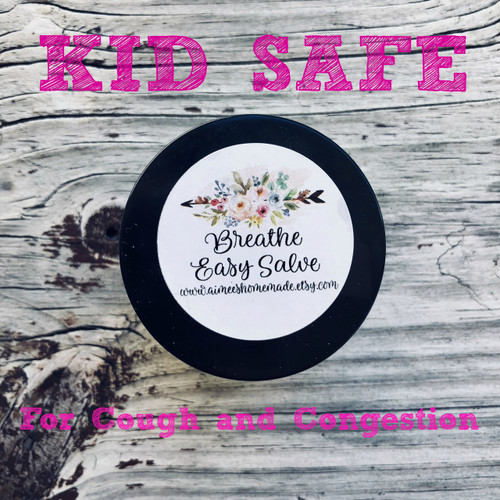 Breathe Easy Cough and Congestion Salve (Kid Safe)