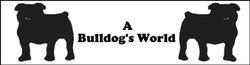 A Bulldog's World