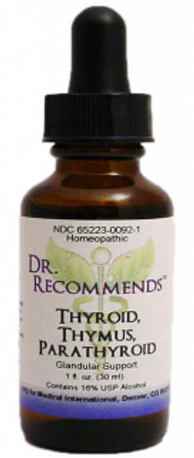 Dr. Recommends Thyroid/ Thymus/ Parathyroid 1 oz