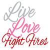 Live Love Fight Fires Text Decal