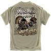 Wicked Hunt Wild Turkey T-Shirt