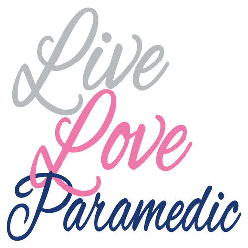 Live Love Paramedic Text Decal