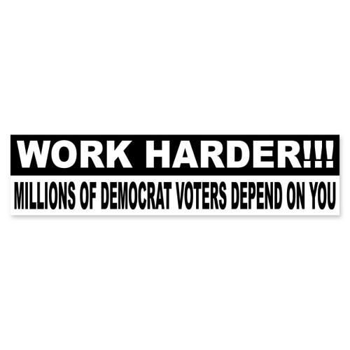 Work Harder Bumper Sticker