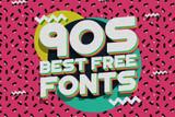 90s Best Free Fonts