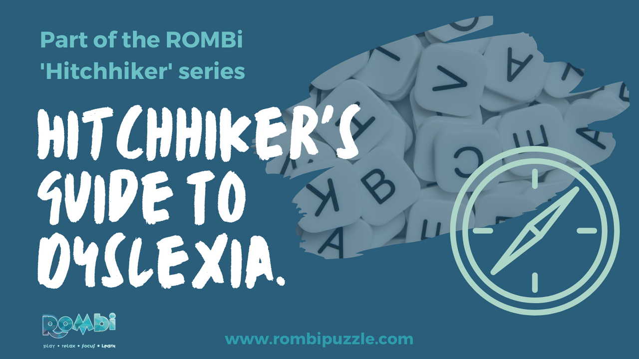 Hitchhiker's Guide To Dyslexia