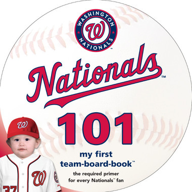Washington Nationals 101 Baby Board Book