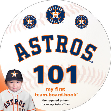 Houston Astros 101 Baby Board Book