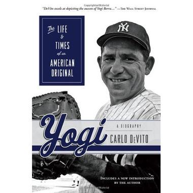 Yogi: The Life & Times of an American Original