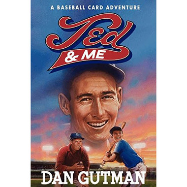 Ted & Me: A Baseball Card Adventure