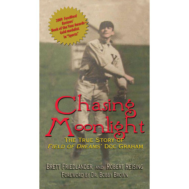 Chasing Moonlight: The True Story of Field of Dreams' Doc Graham