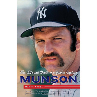 Munson: The Life and Death of a Yankee Captain (PB)