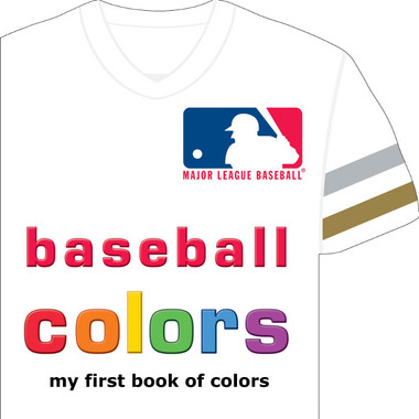 MLB Baseball Colors: My First Book of Colors Board Book