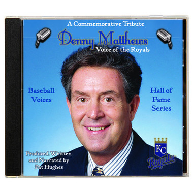 Baseball Voices: Denny Mathews, Voice of the Royals Audio CD