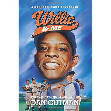 Willie & Me: A Baseball Card Adventure