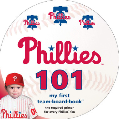 Philadelphia Phillies 101 Baby Board Book