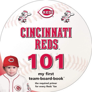 Cincinnati Reds 101 Baby Board Book