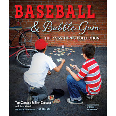 Baseball & Bubble Gum: The 1952 Topps Collection (Signed by Author)