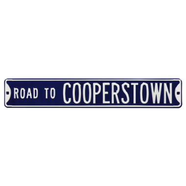 Road to Cooperstown Authentic Street Signs 6 x 36 Steel Team Street Sign