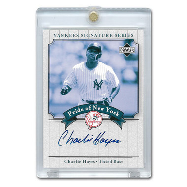 Charlie Hayes Autographed Card 2003 Upper Deck Yankees Signature Series #PN-CH