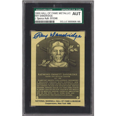 Ray Dandridge Autographed Metallic Hall of Fame Plaque Card (JSA-46)
