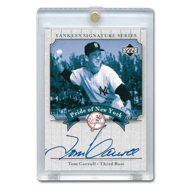 Tom Carroll Autographed Card 2003 Upper Deck Yankees Signature Series #PN-TC
