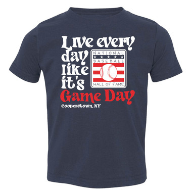 Toddler Live Every Day Like It's Game Day Baseball Hall of Fame Navy T-Shirt