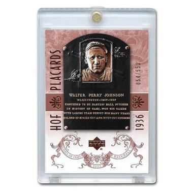 Walter Johnson 2005 Upper Deck Hall of Fame Placards # 100 Ltd Ed of 550