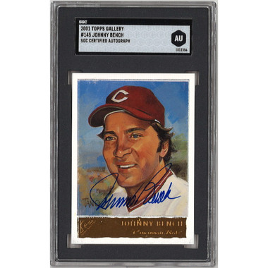Johnny Bench Autographed Card 2001 Topps Gallery # 145 (SGC)