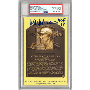 Mike Mussina Autographed Hall of Fame Plaque Postcard (PSA-47)