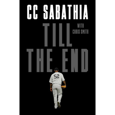 Till The End (C.C. Sabathia)