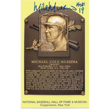 Mike Mussina Autographed Hall of Fame Plaque Postcard with HOF 19 Inscription (HOF)