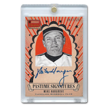 Mike Hargrove Autographed Card 2013 America's Pastime Signatures Ltd Ed of 125