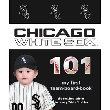 Chicago White Sox 101 Baby Board Book