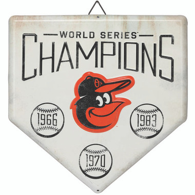 Baltimore Orioles World Series Champions Home Plate Metal Wall Art
