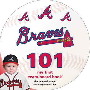 Atlanta Braves 101 Baby Board Book