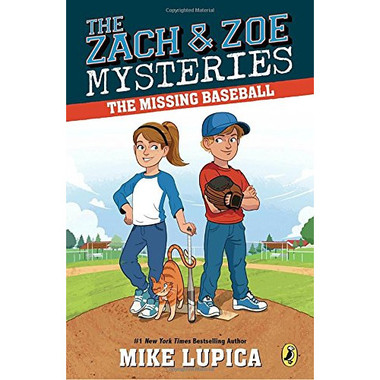 The Missing Baseball (Zach and Zoe Mysteries)