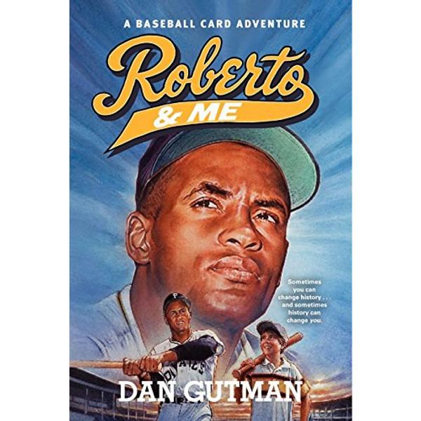 Roberto & Me: A Baseball Card Adventure