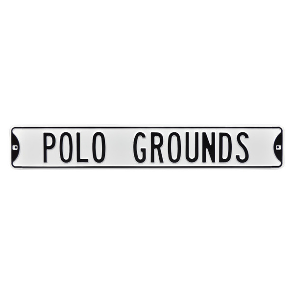 Polo Grounds Authentic Street Signs 6 x 36 Steel Street Sign