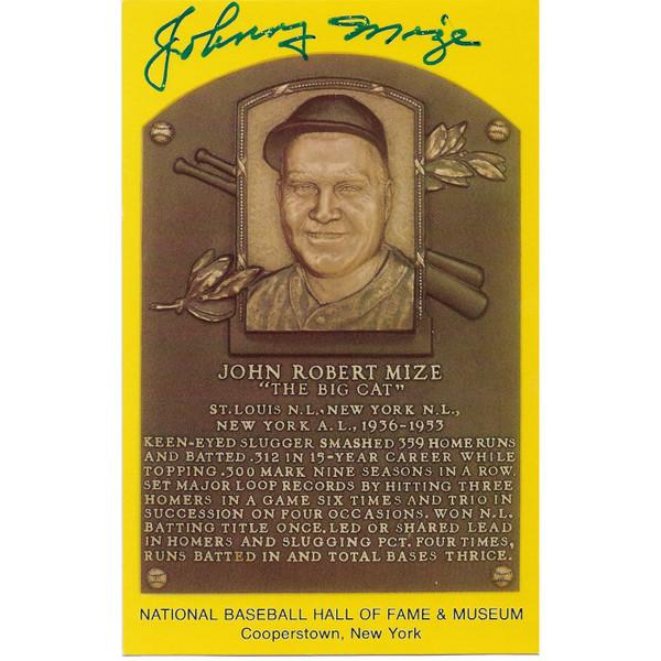 Johnny Mize Autographed Hall of Fame Plaque Postcard (JSA-28)