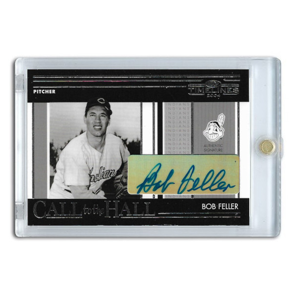 Bob Feller Autographed Card 2004 Donruss Timelines Call to the Hall