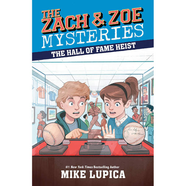 The Hall of Fame Heist (Zach and Zoe Mysteries)