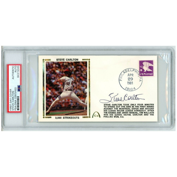Steve Carlton Autographed First Day Cover - 1981 3,000th Strikeout (PSA)