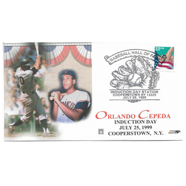 Orlando Cepeda Induction First Day Cover July 25, 1999